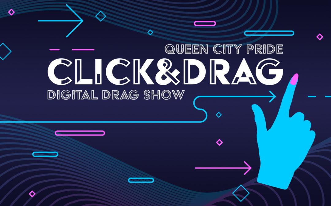 Click & Drag: Digital Drag Show (Adult Show)